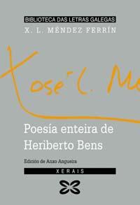 POESÍA ENTEIRA DE HERIBERTO BENS