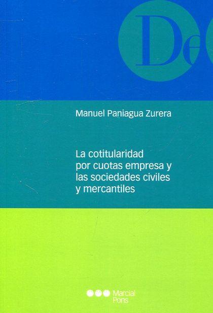 LA COTITULARIDA POR CUOTAS EMPRESA Y LAS SOCIEDADES CIVILES Y MERCANTILES