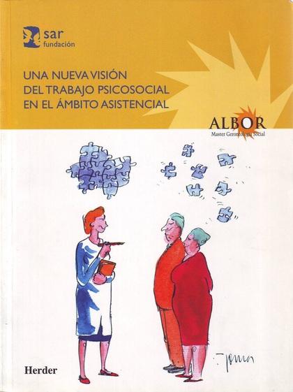 UNA NUEVA VISIÓN DEL TRABAJO SOCIAL EN EL ÁMBITO ASISTENCIAL
