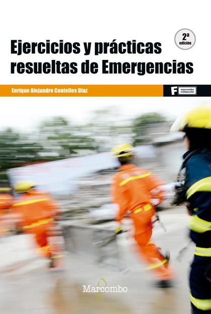 EJERCICIOS Y PRÁCTICAS RESUELTAS DE EMERGENCIAS (2º ).