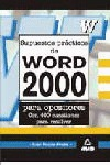 SUPÙESTOS PRACTICOS WORD 2000 PARA OPOSITORES