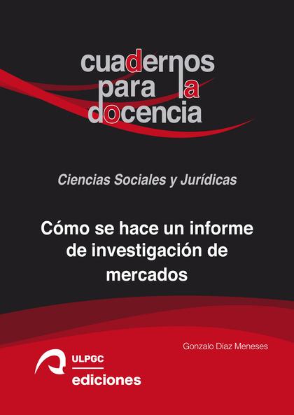 CÓMO SE HACE UN INFORME DE INVESTIGACIÓN DE MERCADOS