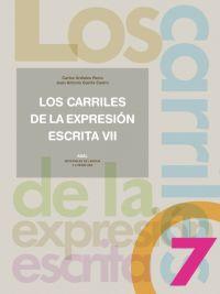 LOS CARRILES DE LA EXPRESIÓN ESCRITA