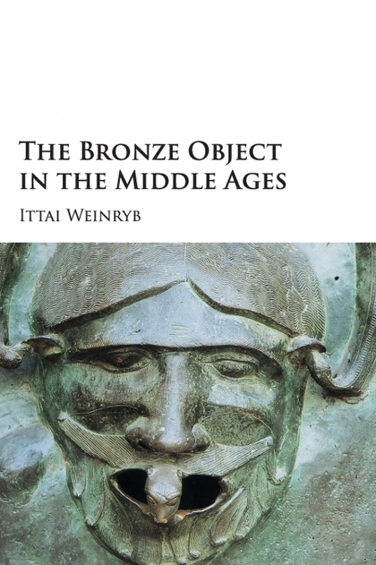 THE BRONZE OBJECT IN THE MIDDLE AGES.