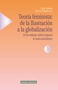 TEORIA FEMINISTA: DE LA ILUSTRACION A LA GLOBALIZACION VOL. III.
