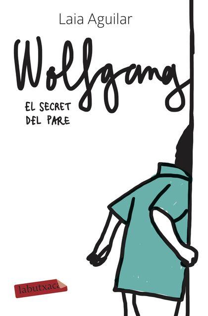WOLFGANG. EL SECRET DEL PARE.