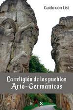 LA RELIGIÓN DE LOS PUEBLOS ARIO-GERMÁNICOS.