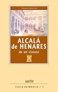 ALCALA DE HENARES, DE UN VISTAZO