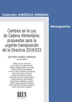 CAMBIOS EN LA LEY DE CADENA ALIMENTARIA. PROPUESTAS PARA LA URGENTE TRANSPOSICIÓN DE LA DIRECTI