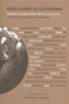 CRISIS GLOBAL DE LA ECONOMIA. ANALISIS DE LA COYUNTURA DESDE DISTINTAS PERSPECTIVAS