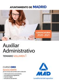 AUXILIAR ADMINISTRATIVO DEL AYUNTAMIENTO DE MADRID. TEMARIO VOLUMEN 1.