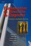 FUNDAMENTOS DE DIRECCIÓN DE EMPRESAS: CONCEPTOS Y HABILIDADES DIRECTIV