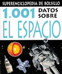 1001 DATOS SOBRE EL ESPACIO