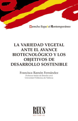 LA VARIEDAD VEGETAL ANTE EL AVANCE BIOTECNOLÓGICO Y LOS OBJETIVOS DEL DESARROLLO