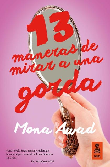 13 MANERAS DE MIRAR A UNA GORDA