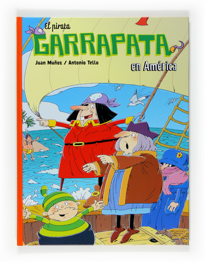 EL PIRATA GARRAPATA EN AMÉRICA