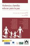 VIOLENCIA Y FAMILIA : EDUCAR PARA LA PAZ