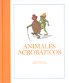 ANIMALES ACROBÁTICOS