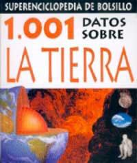 1001 DATOS SOBRE LA TIERRA