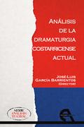 ANÁLISIS DE LA DRAMATURGIA COSTARRICENSE ACTUAL.