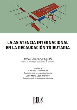 LA ASISTENCIA INTERNACIONAL EN LA RECAUDACIÓN TRIBUTARIA.