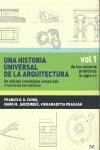 UNA HISTORIA UNIVERSAL DE LA ARQUITECTURA : DE LAS CULTURAS PRIMITIVAS AL SIGLO XIV : UN ANÁLIS