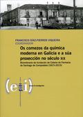 OS COMEZOS DA QUÍMICA MODERNA EN GALICIA E A SÚA PROXECCIÓN NO SÉCULO XIX       BICENTENARIO DA