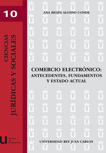 Comercio electrónico: antecedentes, fundamentos y estado actual