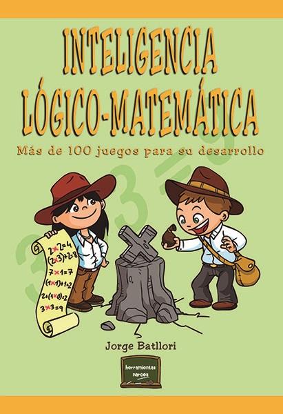 INTELIGENCIA LÓGICO-MATEMÁTICA                                                  MÁS DE 100 JUEG