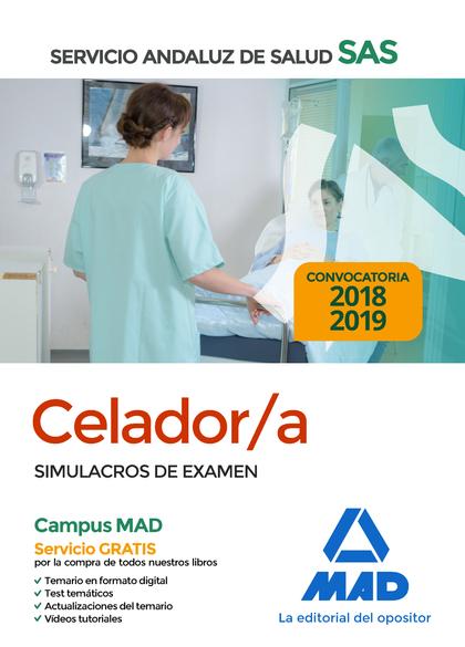 CELADOR DEL SERVICIO ANDALUZ DE SALUD. SIMULACROS DE EXAMEN.