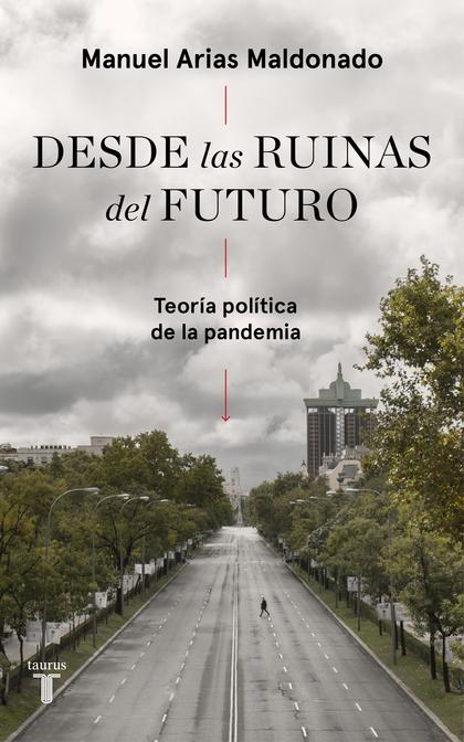 DESDE LAS RUINAS DEL FUTURO.