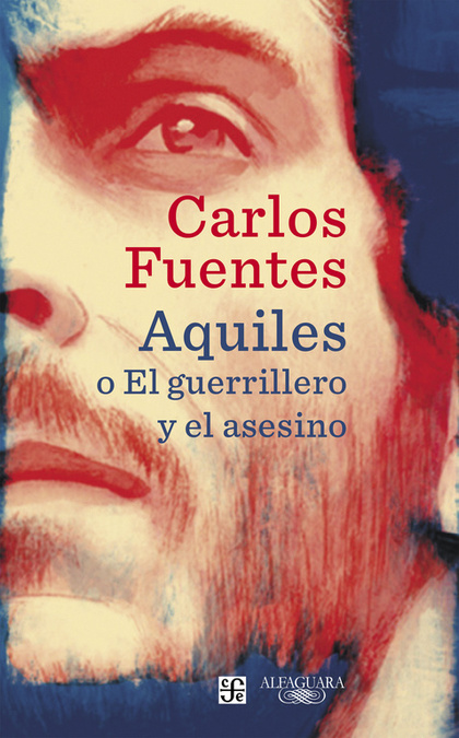 AQUILES O EL GUERRILLERO Y EL ASESINO.
