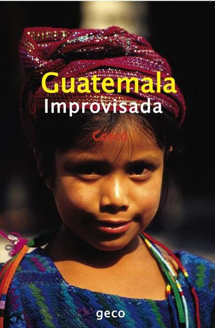 Guatemala Improvisada