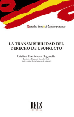 LA TRANSMISIBILIDAD DEL DERECHO DE USUFRUCTO.