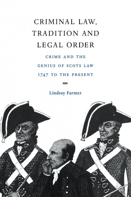 CRIMINAL LAW, TRADITION AND LEGAL ORDER