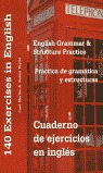 CUADERNO DE EJERCICIOS EN INGLÉS, PRÁCTICA DE GRAMÁTICA Y ESTRUCTURAS. ENGLISH GRAMMAR AND STRU