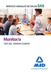 MONITOR/A DEL SAS TEST DEL TEMARIO COMUN