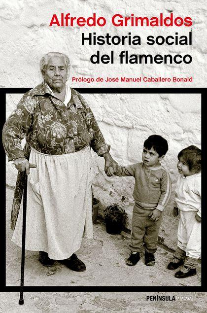 HISTORIA SOCIAL DEL FLAMENCO.