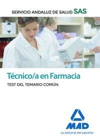 TÉCNICO EN FARMACIA DEL SERVICIO ANDALUZ DE SALUD. TEST COMÚN