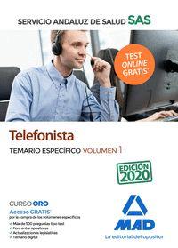 TELEFONISTAS DEL SERVICIO ANDALUZ DE SALUD. TEMARIO ESPECÍFICO VOLUMEN 1