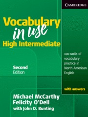 VOCABULARY IN USE HIGH INTERMEDIATE STUDENT´S BOOK WITH ANSWERS 2ND EDITION