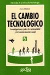 EL CAMBIO TECNOLÓGICO: INVESTIGACIONES SOBRE LA RACIONALIDAD Y LA TRAN