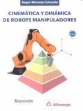 CINEMÁTICA Y DINÁMICA DE ROBOTS MANIPULADORES.