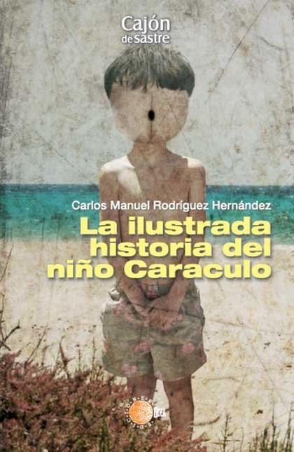 LA ILUSTRADA HISTORIA DEL NIÑO CARACULO