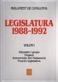 LEGISLATURA 1988-1992 : PARLAMENT DE CATALUNYA.