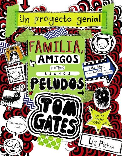TOM GATES: FAMILIA, AMIGOS Y OTROS BICHOS PELUDOS.