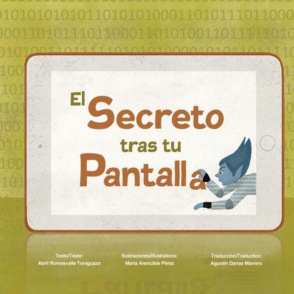 EL SECRETO TRAS TU PANTALLA. LE SECRET DERRIÈRE L'ÉCRAN