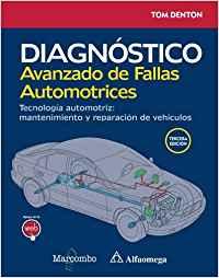 DIAGNÓSTICO AVANZADO DE FALLAS AUTOMOTRICES. TECNOLOGÍA AUTOMOTRIZ: MANTENIMIENT.
