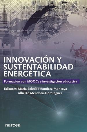 INNOVACIÓN Y SUSTENTABILIDAD ENERGÉTICA. FORMACIÓN CON MOOCS E INVESTIGACIÓN EDUCATIVA