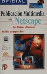 PUBLICACION MULTIMEDIA NETSCAPE